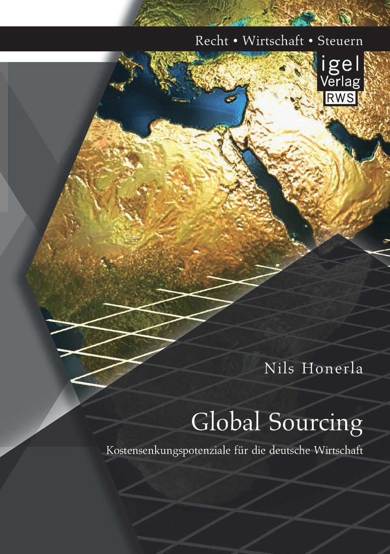 Nils Honerla Global Sourcing. Kostensenkungspotenziale Fur Die Deutsche Wirtschaft hauke jensen global sourcing procurement in china