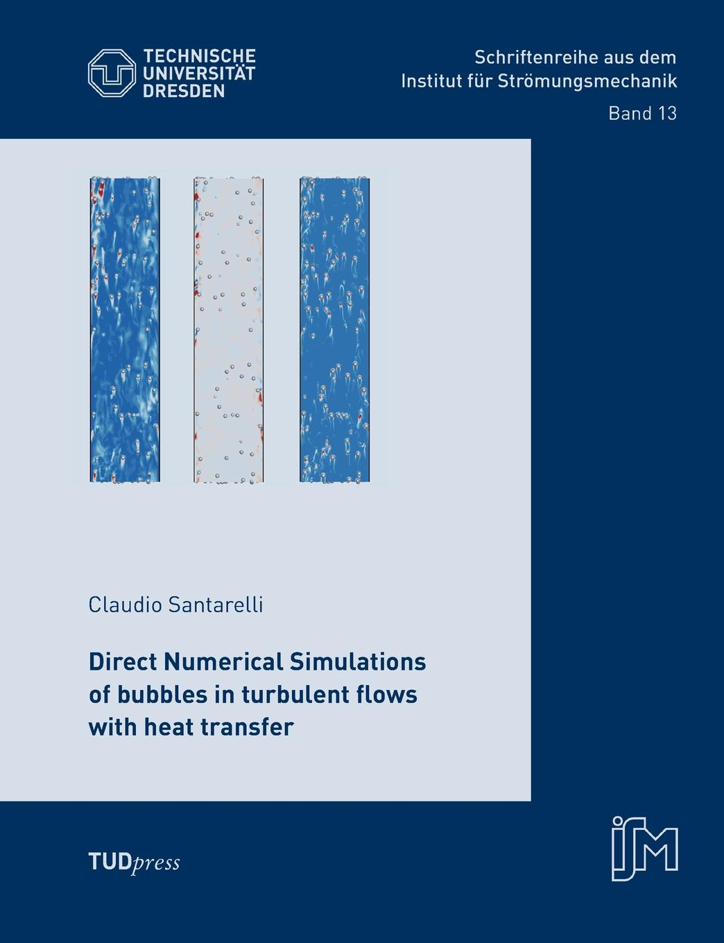 Claudio Santarelli Direct Numerical Simulations of bubbles in turbulent flows with heat transfer original airtac fluid control valve 2 2way 2s series direct acting and normally closed 2sh050 10