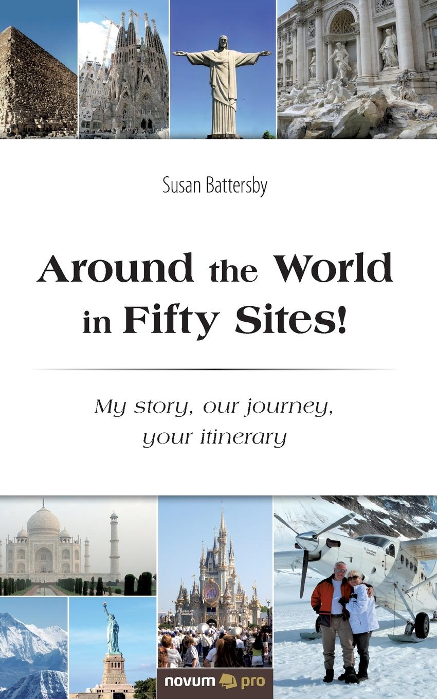 Susan Battersby Around the World in Fifty Sites. my place