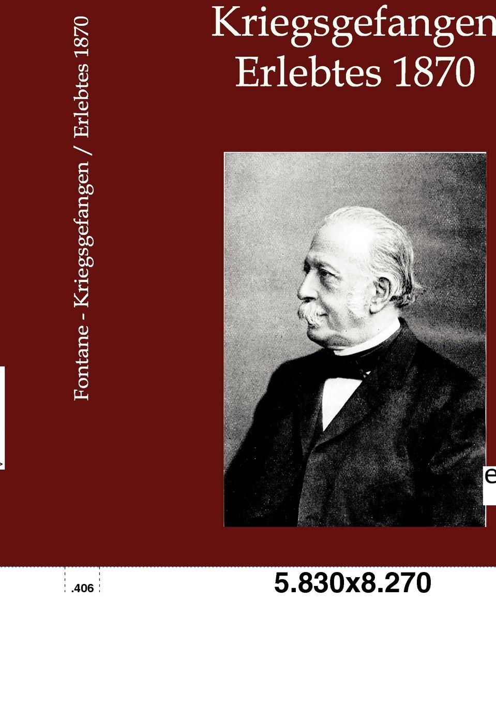 Theodor Fontane Kriegsgefangen josef ettlinger theodor fontane biografie