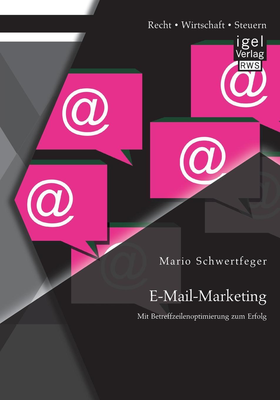 E-mail-Marketing. Mit Betreffzeilenoptimierung Zum Erfolg Eines der wichtigsten Elemente im E-Mail-Marketing stellt...