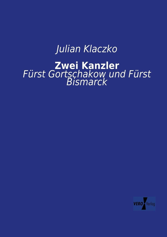 Julian Klaczko Zwei Kanzler джон колтрейн john coltrane giant steps the best of the early years 10 cd