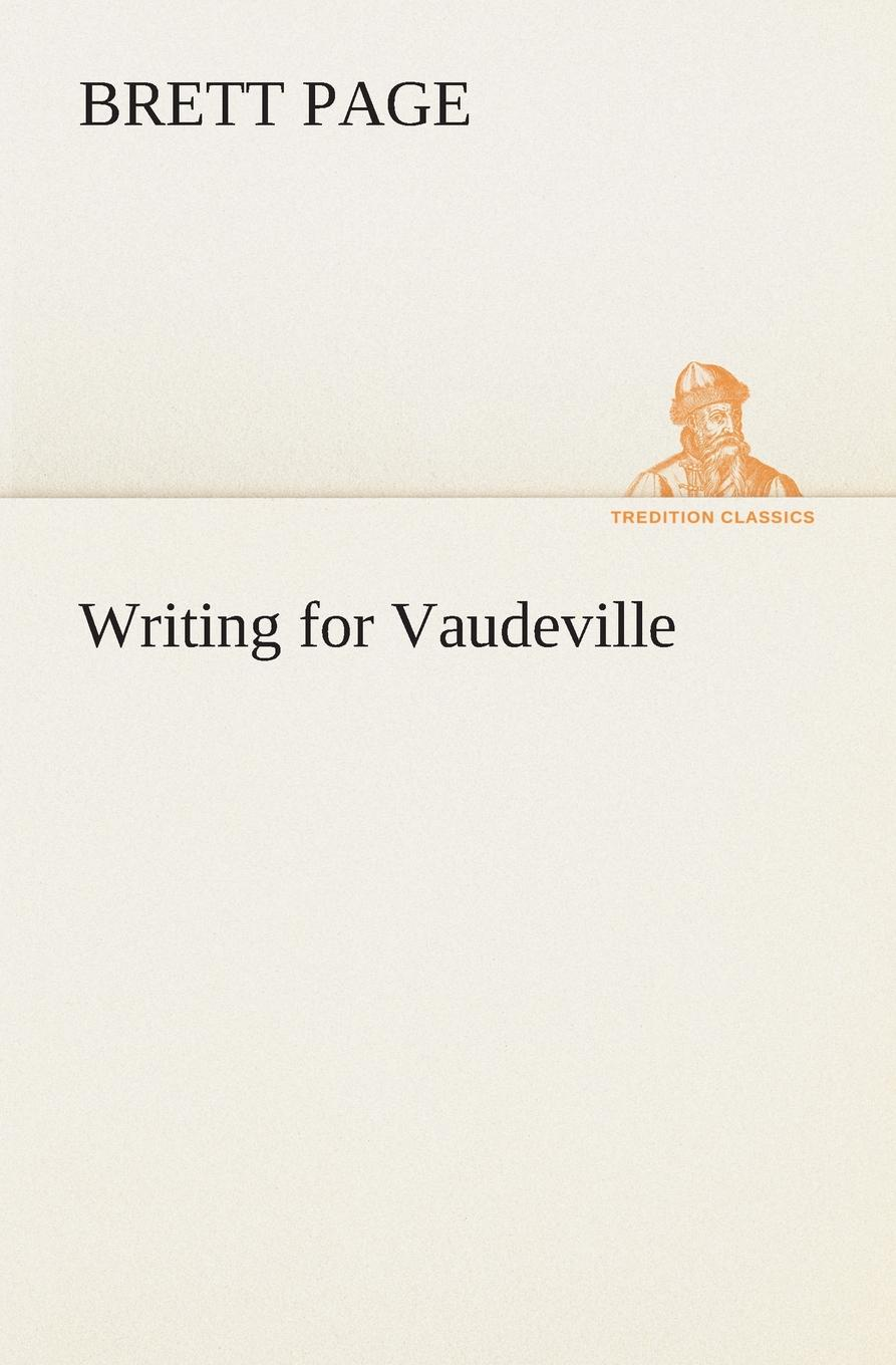 Brett Page Writing for Vaudeville the eye of the world the wheel of time book 2 chinese edition 400 page