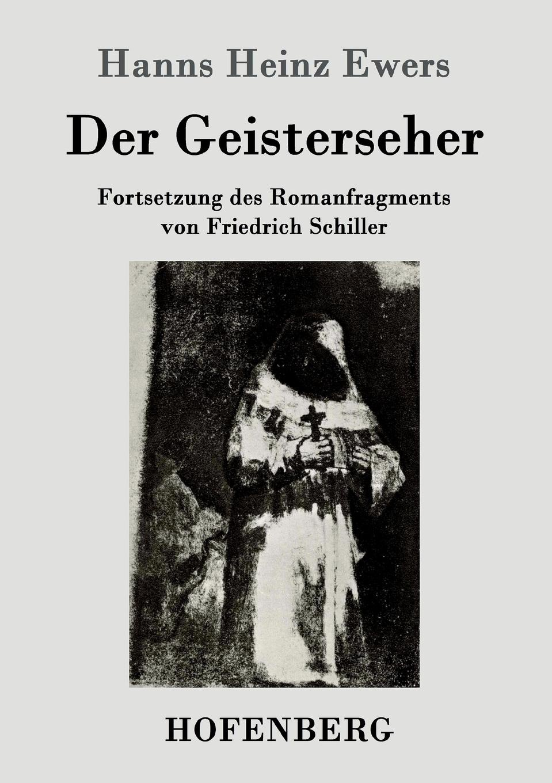 Hanns Heinz Ewers Der Geisterseher w gerhard heyde heinz rusch leipzig