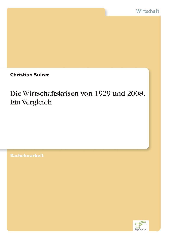 Christian Sulzer Die Wirtschaftskrisen von 1929 und 2008. Ein Vergleich charlotte baier erinnerung an eine mode robert musils reflektion uber die gesellschaftliche reaktion auf die neue frau in den mode essays von 1912 und 1929