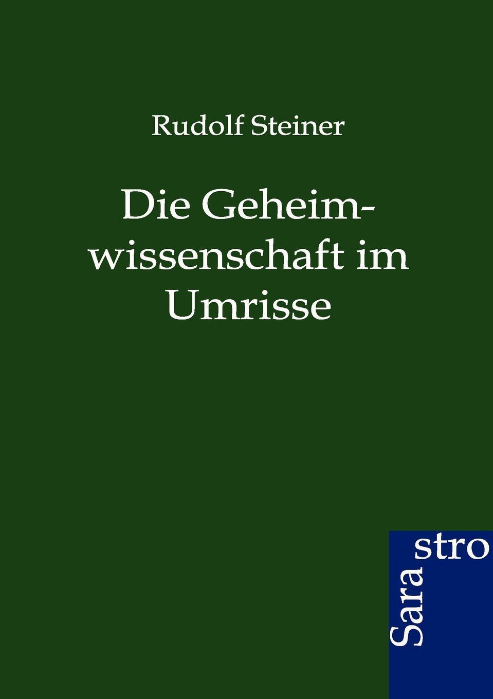 Rudolf Steiner Die Geheimwissenschaft im Umrisse stefan langenbach die darstellung der wienand steiner affare und karl wienands in der presse