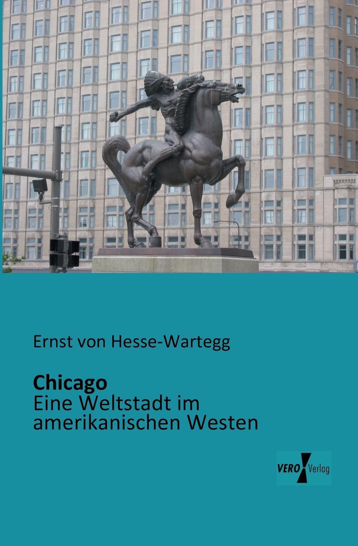 Ernst von Hesse-Wartegg Chicago