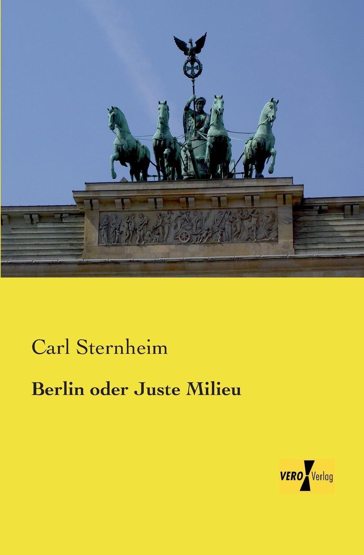 Carl Sternheim Berlin Oder Juste Milieu thomas schauf die unregierbarkeitstheorie der 1970er jahre in einer reflexion auf das ausgehende 20 jahrhundert