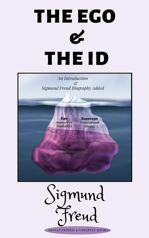 Sigmund Freud The Ego and the ID цена