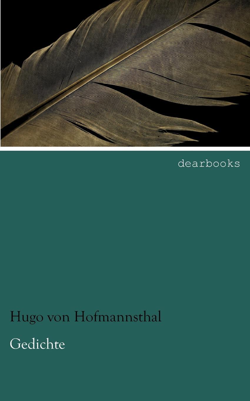 Hugo von Hofmannsthal Gedichte хуго вольф 3 gedichte von michelangelo fur eine ba stimme und klavier von hugo wolf