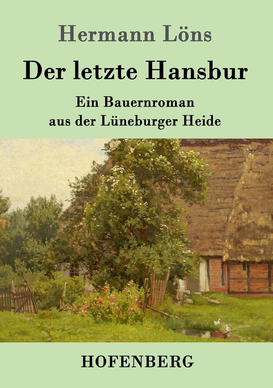 Hermann Löns Der letzte Hansbur недорого