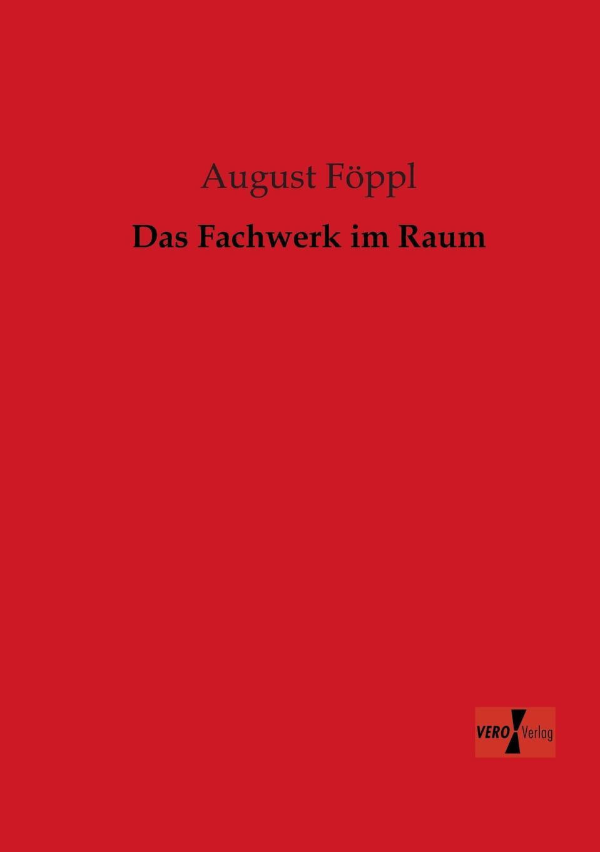 August Foppl Das Fachwerk Im Raum ilse schneider das raum zeit problem bei kant und einstein