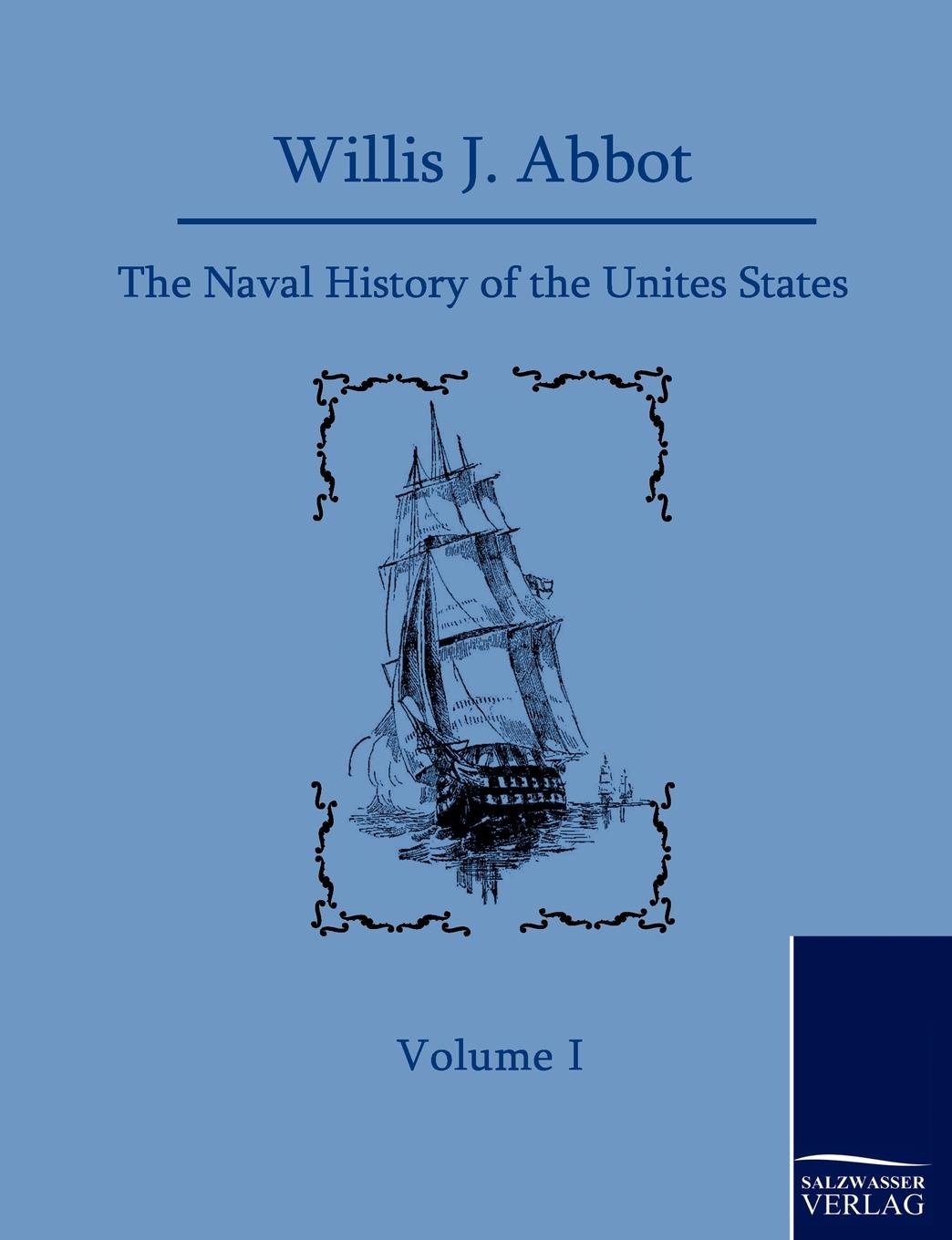 Фото - Willis J. Abbot The Naval History of the United States century the