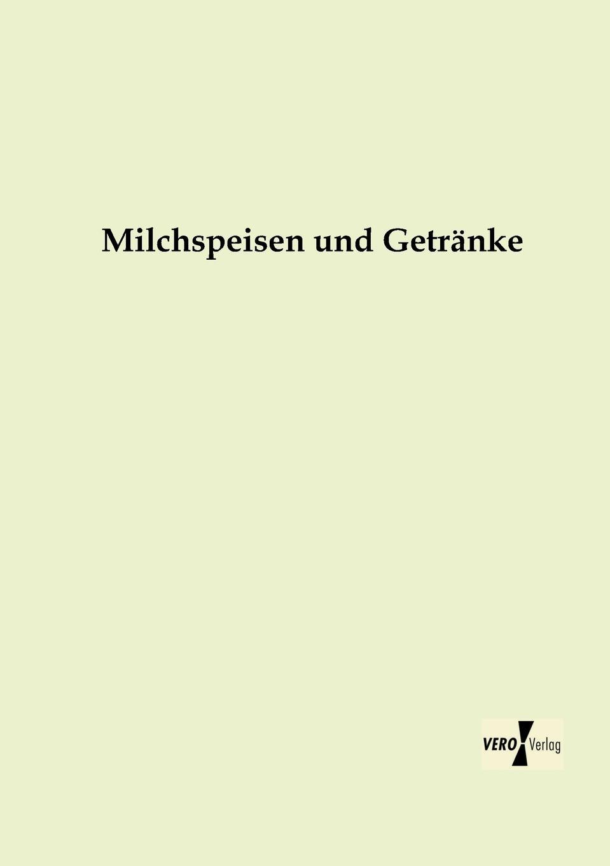 M. l'abbé Trochon Milchspeisen Und Getranke m l abbé trochon milchspeisen und getranke