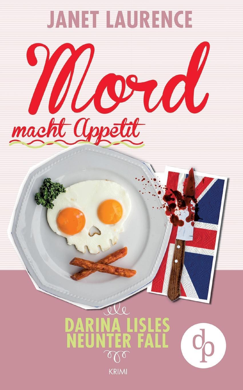 цена на Janet Laurence Mord macht Appetit (Krimi, Cosy Crime)