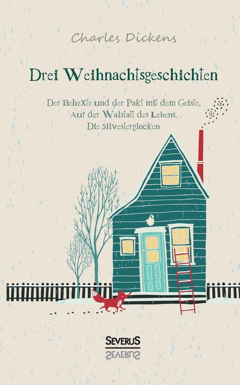 лучшая цена Чарльз Диккенс Drei Weihnachtsgeschichten