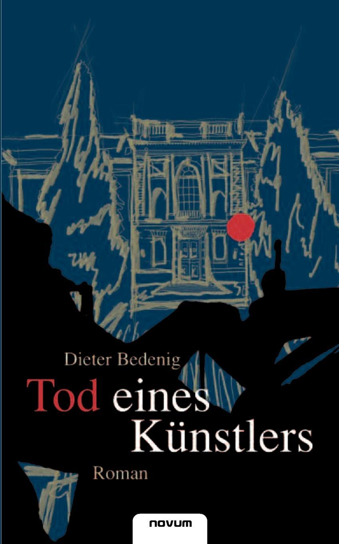 Dieter Bedenig Tod Eines K Nstlers цена и фото