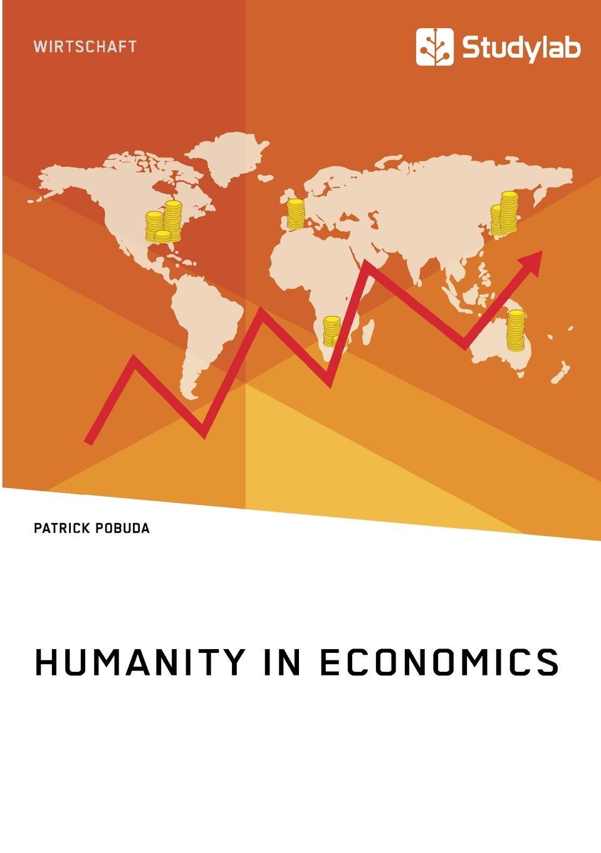 Patrick Pobuda Humanity in Economics