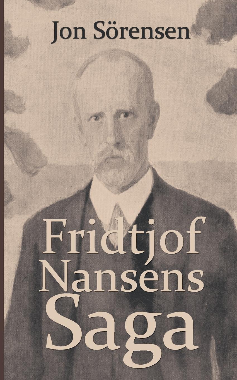 Jon S. Rensen, Sorensen Fridtjof Nansens Saga
