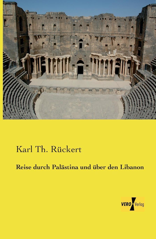 лучшая цена Karl Th Ruckert Reise Durch Palastina Und Uber Den Libanon