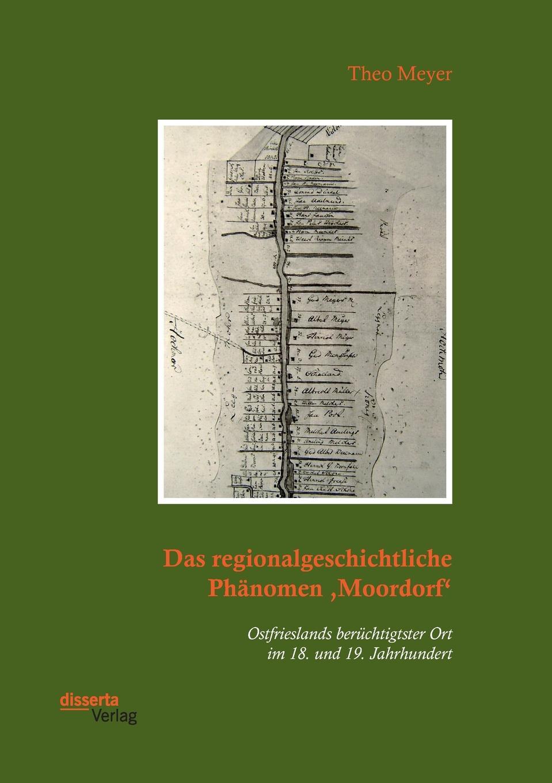 Theo Meyer Das regionalgeschichtliche Phanomen .Moordorf.. Ostfrieslands beruchtigtster Ort im 18. und 19. Jahrhundert coolidge susan what katy did next