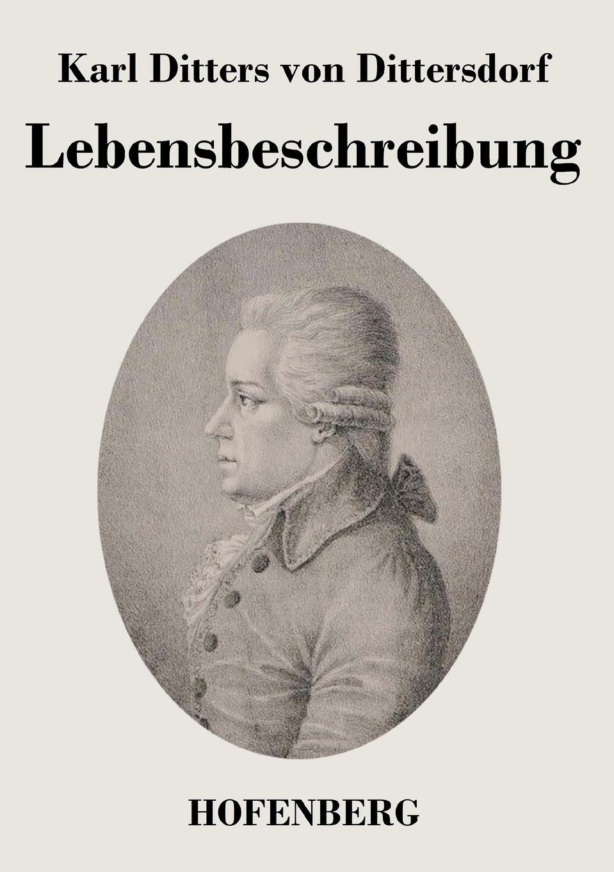 все цены на Karl Ditters von Dittersdorf Lebensbeschreibung онлайн