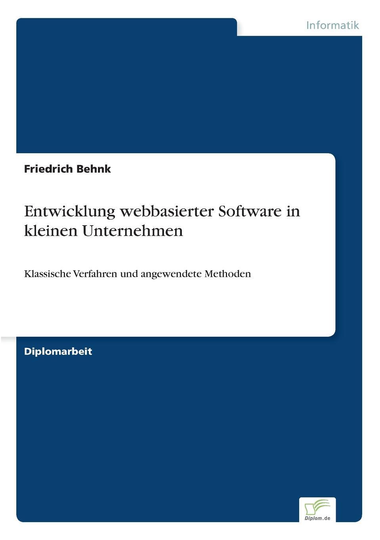 Friedrich Behnk Entwicklung webbasierter Software in kleinen Unternehmen oliver jost identifikation neuer markte und produkte in der edv software branche mittels der prognosetechnik