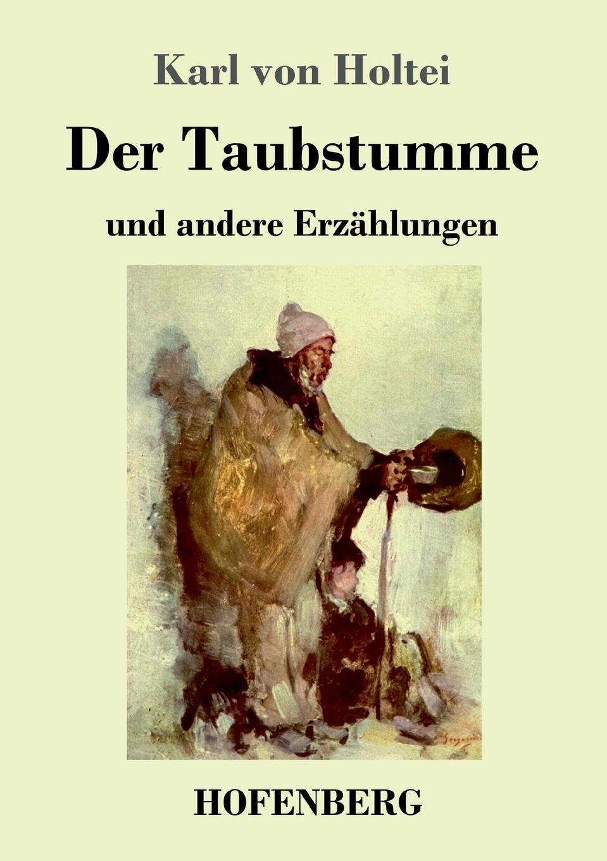 Karl von Holtei Der Taubstumme karl smalian lehrstoff der untertertia