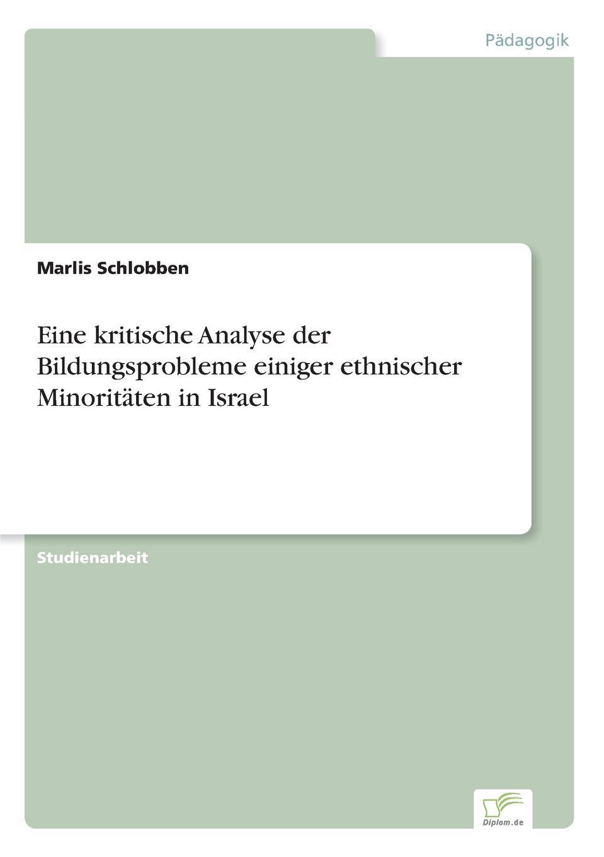 Marlis Schlobben Eine kritische Analyse der Bildungsprobleme einiger ethnischer Minoritaten in Israel joseph grimm das alte israel und die bildenden kunste