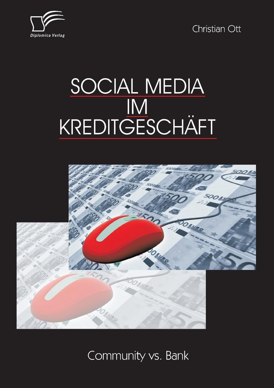 Christian Ott Social Media Im Kreditgeschaft. Community vs. Bank british banking