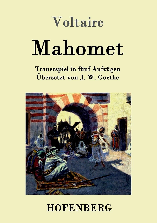 Voltaire Mahomet miller mahomet