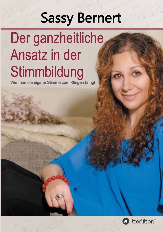 Sassy Bernert Der ganzheitliche Ansatz in der Stimmbildung franz falmbigl der kampf gegen die babylonischen krafte auf dem weg zu sich selbst