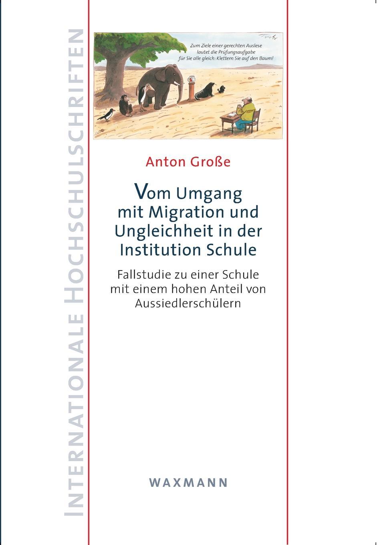 Anton Große Vom Umgang mit Migration und Ungleichheit in der Institution Schule lioudmila berlejung lehrer mit migrationshintergrund als beitrag zur integration