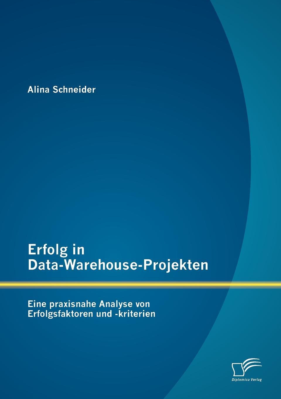 Erfolg in Data-Warehouse-Projekten. Eine praxisnahe Analyse von Erfolgsfaktoren und -kriterien Zielgruppen dieses Fachbuches sind neben Studierenden insbesondere...