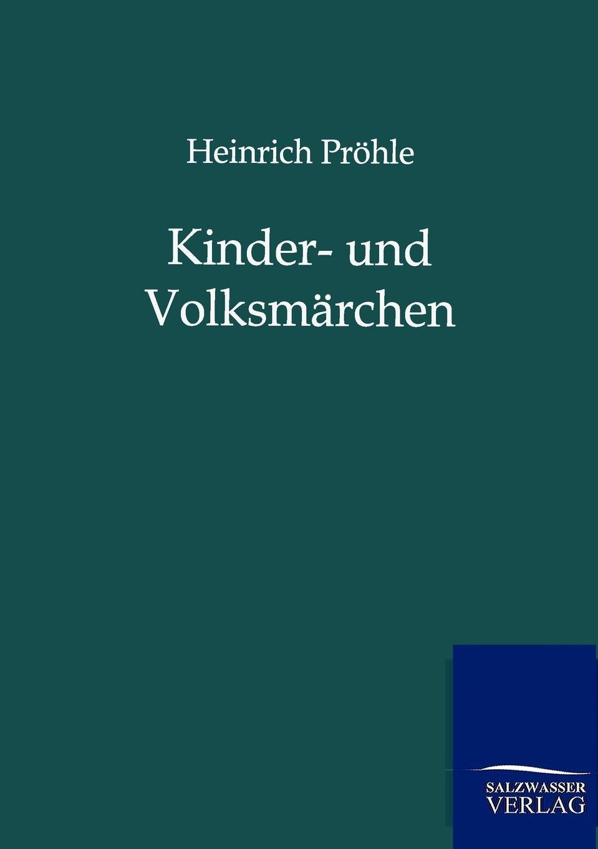 Heinrich Pröhle Kinder- und Volksmarchen heinrich bode volksmarchen aus der bretagne