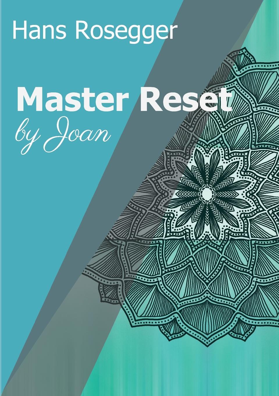 Hans Rosegger Master Reset glaubst du dass es liebe war