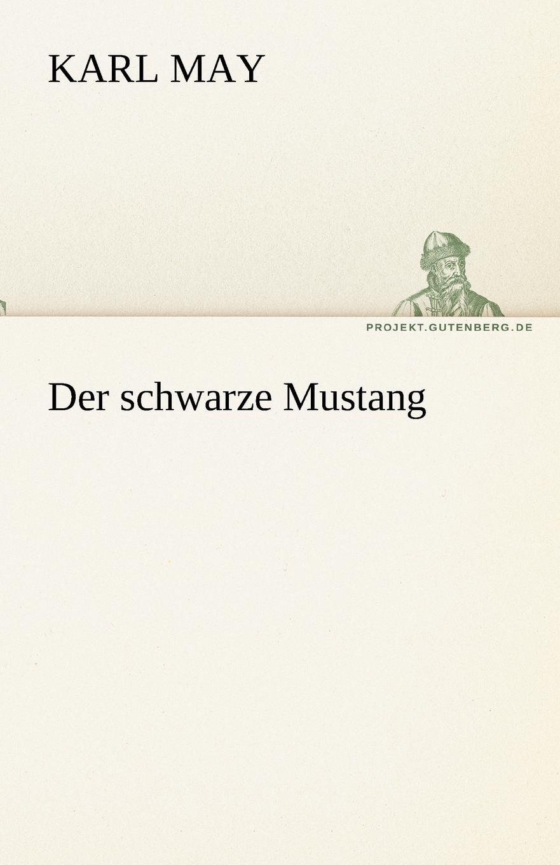 Karl May Der Schwarze Mustang karl may der schwarze mustang