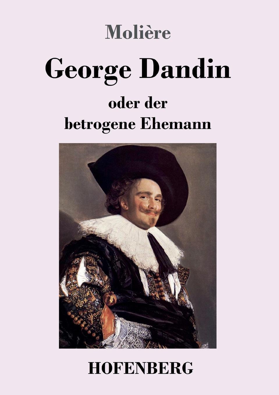 Molière George Dandin magdalena george hals