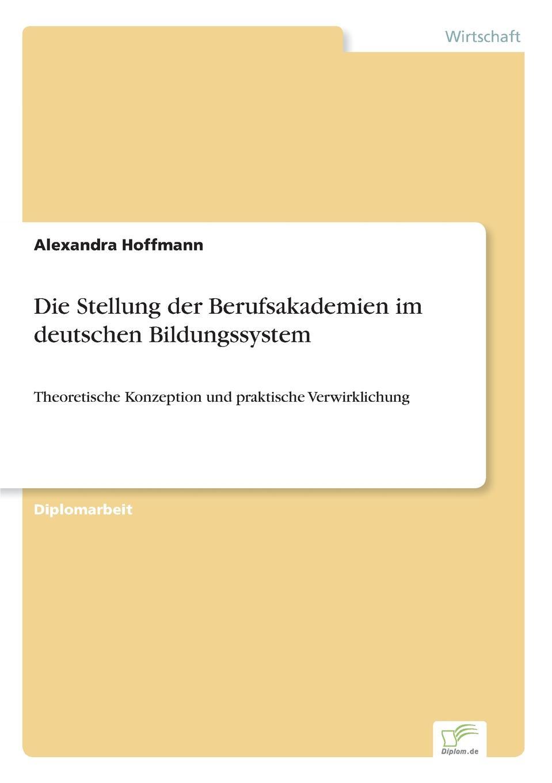 Die Stellung der Berufsakademien im deutschen Bildungssystem Inhaltsangabe:Einleitung:In den 60er und 70er Jahren wurde seitens...