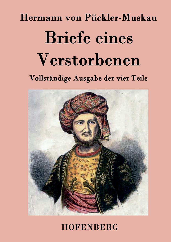 цена Hermann von Pückler-Muskau Briefe eines Verstorbenen