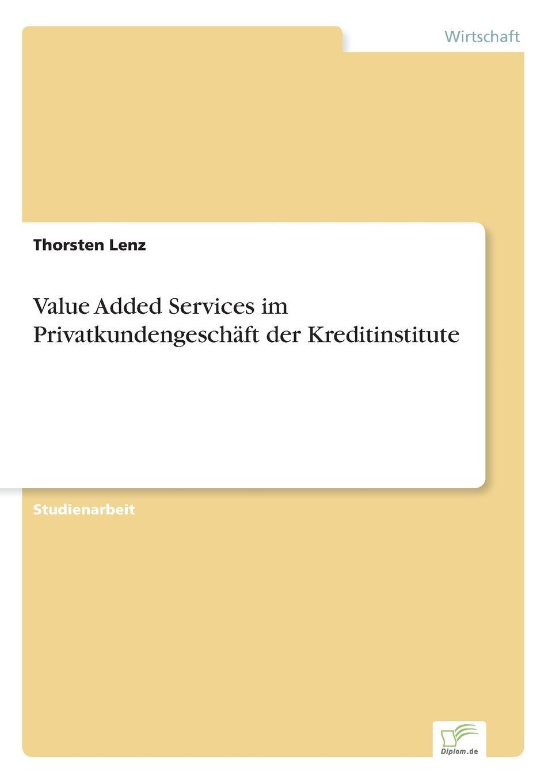 Thorsten Lenz Value Added Services im Privatkundengeschaft der Kreditinstitute economic value added eva
