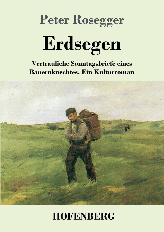 лучшая цена Peter Rosegger Erdsegen
