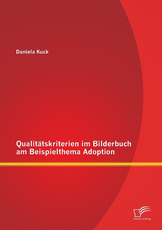 Daniela Kuck Qualitatskriterien Im Bilderbuch Am Beispielthema Adoption bilderbuch berlin