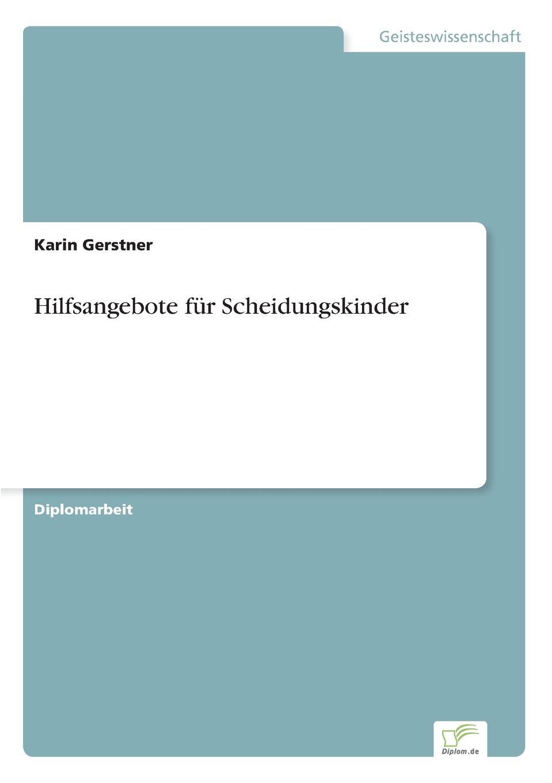 Karin Gerstner Hilfsangebote fur Scheidungskinder недорого