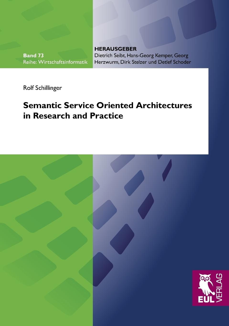 Semantic Service Oriented Architectures in Research and Practice Service Oriented Architectures (SOAs) have become one of the most...