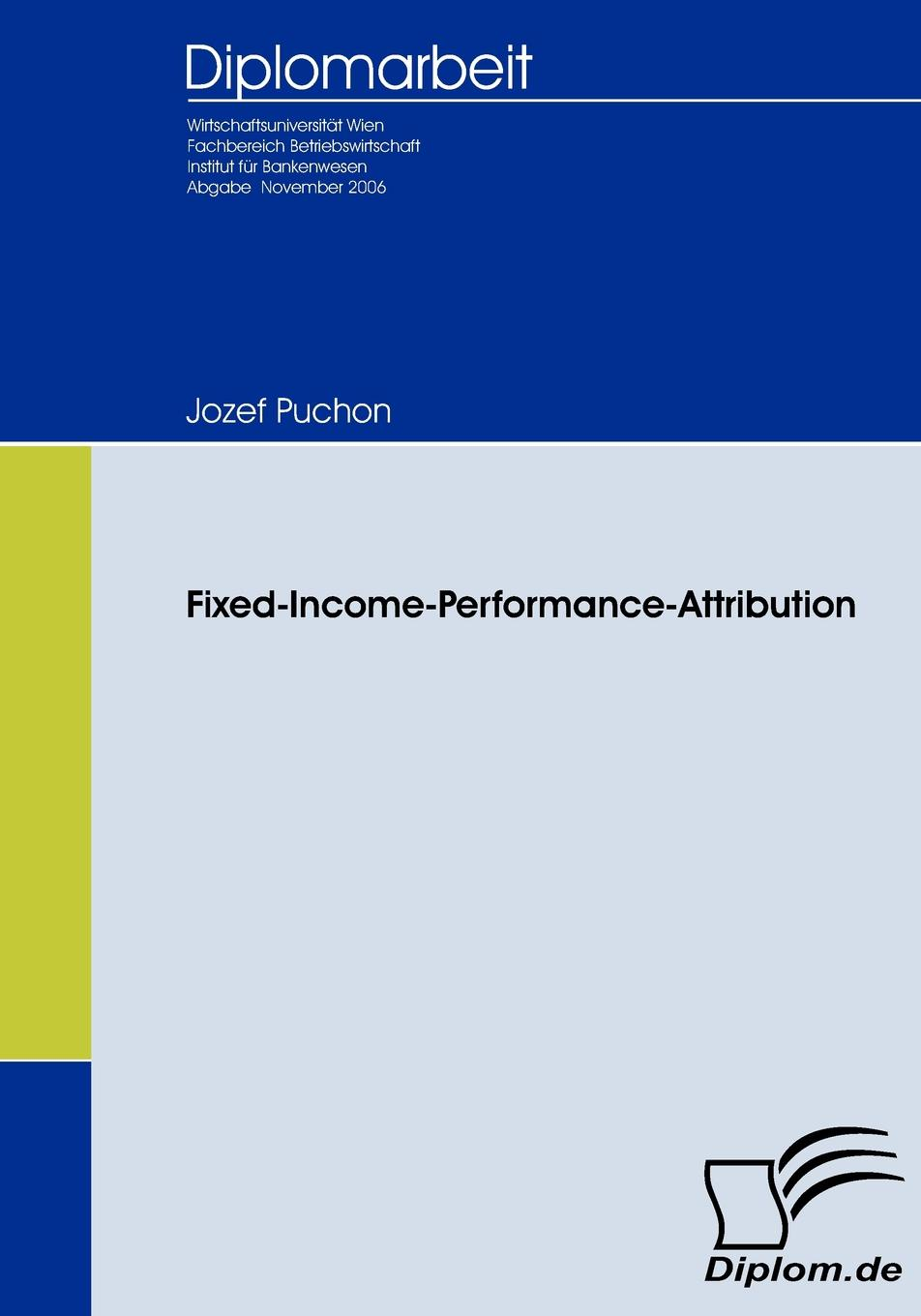 Jozef Puchon Fixed Income Performance Attribution недорого