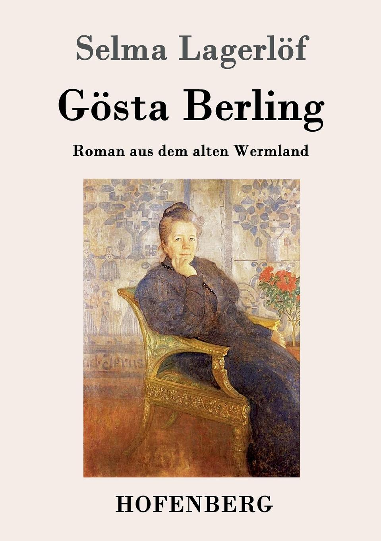 Selma Lagerlöf Gosta Berling цена