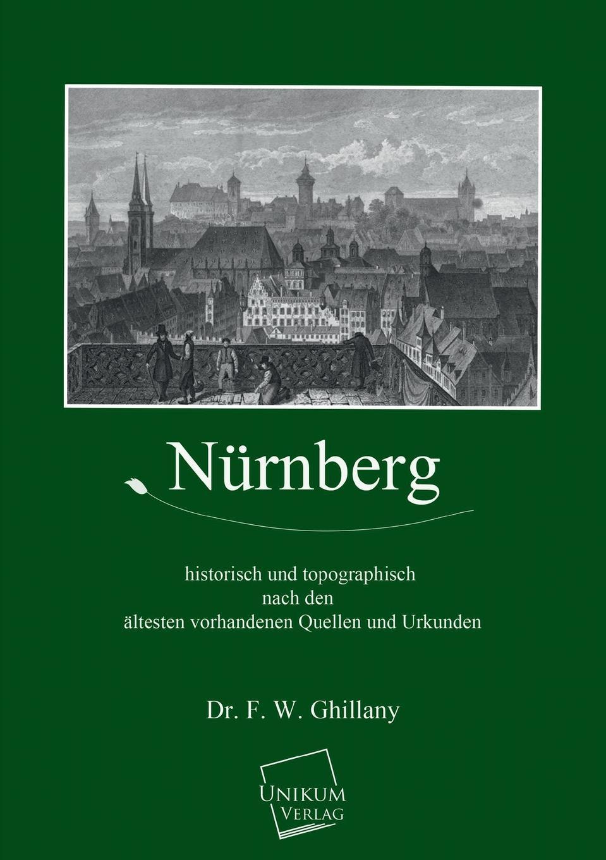 Фото - Dr F. W. Ghillany Nurnberg bosse nürnberg