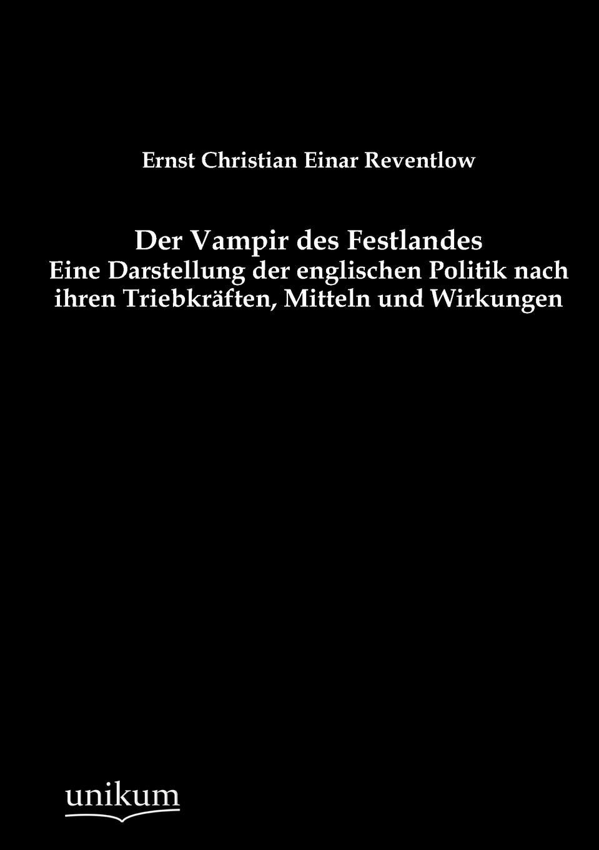 Ernst Christian Einar Reventlow Der Vampir des Festlandes christian köppen portfoliomanagement im strom und gashandel aus der sicht eines energieversorgungsunternehmens evu