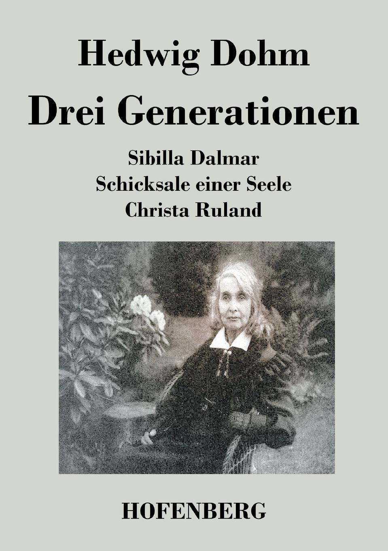 Hedwig Dohm Drei Generationen besser als sex berlin